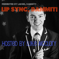 LIP SYNC, DAMMIT! *A LIP SYNC COMPETITION*