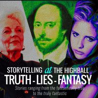 TRUTH, LIES, FANTASY (A Storytelling Show)