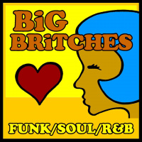 Big Britches - Funk/Soul/R&B!