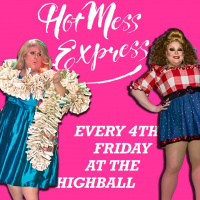 Hot Mess Express - DRAG SHOW